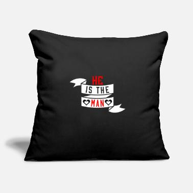 Is It Love He Is The Man - Housse de coussin