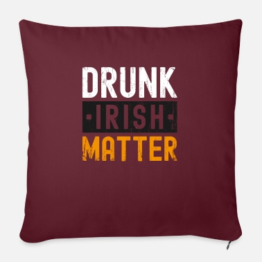 December Drunk Irish Matter St Patrick's Day - Pillowcase 17,3'' x 17,3'' (45 x 45 cm)