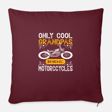Cool Only cool grandpas drive motorcycles - Pillowcase 17,3'' x 17,3'' (45 x 45 cm)