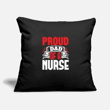 Proud Proud Dad Of A Nurse Tshirt - Pillowcase 17,3'' x 17,3'' (45 x 45 cm)