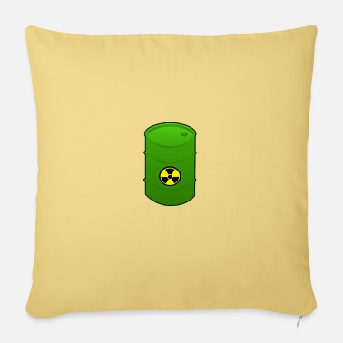 Nuclear Waste Nuclear waste barrel - Pillowcase 17,3'' x 17,3'' (45 x 45 cm)