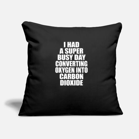 Carbon Dioxide Pillow Cases - Busy Day Converting Oxygen Carbon Dioxide - Pillowcase 17,3'' x 17,3'' (45 x 45 cm) black