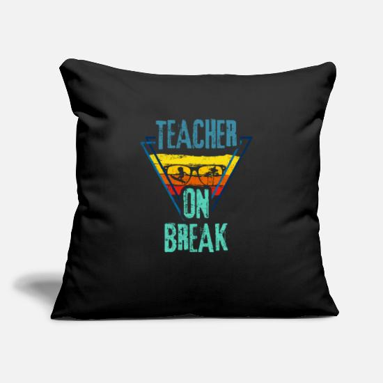 Kita Pillow Cases - teachers on break - Pillowcase 17,3'' x 17,3'' (45 x 45 cm) black