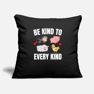 Kind Be kind to every kind - Pillowcase 17,3'' x 17,3'' (45 x 45 cm)