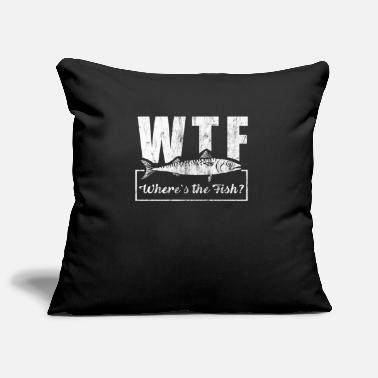 Where WTF Where`s the Fish | Fishing Angler Fishing Angel - Pillowcase 17,3'' x 17,3'' (45 x 45 cm)
