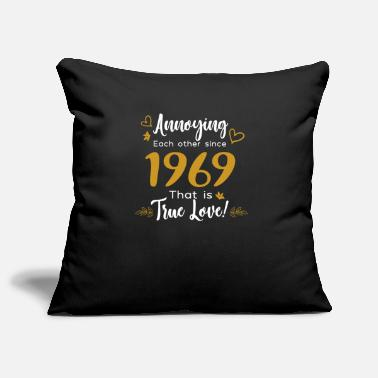 China Annoying Each Other Since 1969 That is True Love - Pillowcase 17,3'' x 17,3'' (45 x 45 cm)