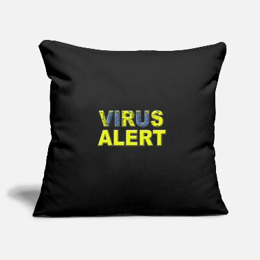 Virus Alerte de virus - Alerte de virus - Housse de coussin