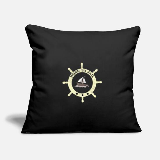 Fisherman Pillow Cases - Sailing oars Born to sail - Pillowcase 17,3'' x 17,3'' (45 x 45 cm) black