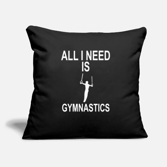 Gymnast Pillow Cases - EVERYTHING I NEED IS GYMNASTICS RINGS - Pillowcase 17,3'' x 17,3'' (45 x 45 cm) black