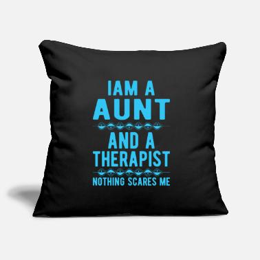 Suicidal Counselor Therapist Aunt Therapist: Iam a Aunt and a Therapist - Pillowcase 17,3'' x 17,3'' (45 x 45 cm)