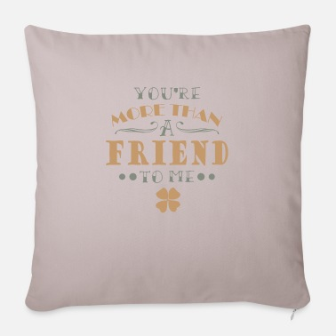 Friends Friend Friends Friendship Friend - Pillowcase 17,3'' x 17,3'' (45 x 45 cm)