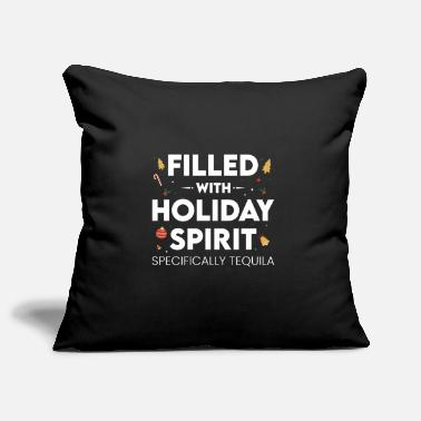 Design Christmas Filled With Holiday Spirit Tequila Lover - Pillowcase 17,3'' x 17,3'' (45 x 45 cm)