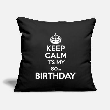 Birthday Keep calm - 80 - birthday - Pillowcase 17,3'' x 17,3'' (45 x 45 cm)