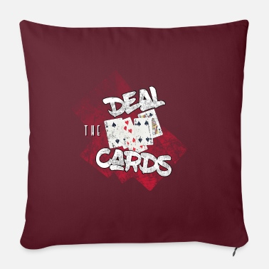 Deal the cards - show your hand in poker - Pillowcase 17,3'' x 17,3'' (45 x 45 cm)