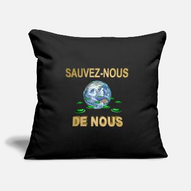 Use SAVE US FROM US - Pillowcase 17,3'' x 17,3'' (45 x 45 cm)