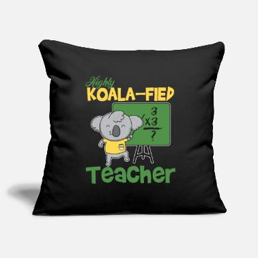 Fieden Highly Koala-fied Teacher - Kissenhülle