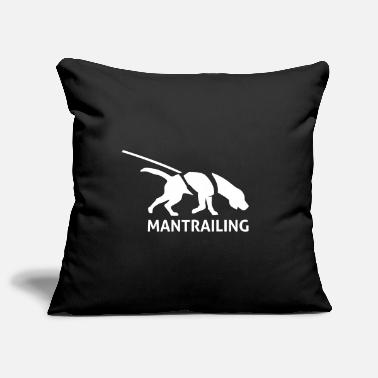 Mantrailer Mantrailing - Pillowcase 17,3'' x 17,3'' (45 x 45 cm)
