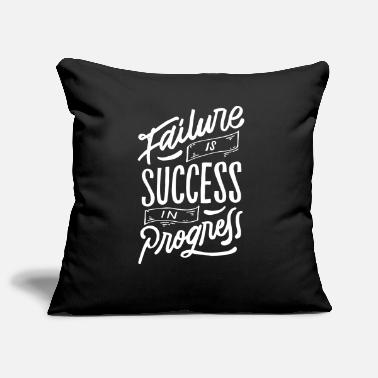 Failure Is Success In Progress - Sofa pillowcase 17,3'' x 17,3'' (45 x 45 cm)