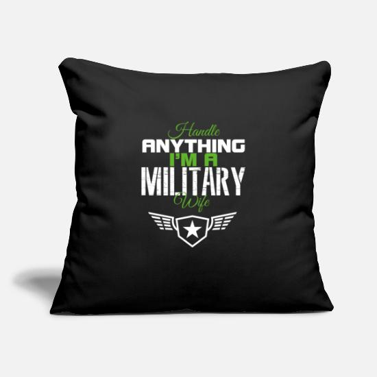 Army Pillow Cases - handle anything i m a military wife - Pillowcase 17,3'' x 17,3'' (45 x 45 cm) black