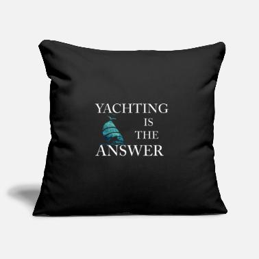 Problematic Sailing Answer Life Hobby Yachting Answer - Pillowcase 17,3'' x 17,3'' (45 x 45 cm)