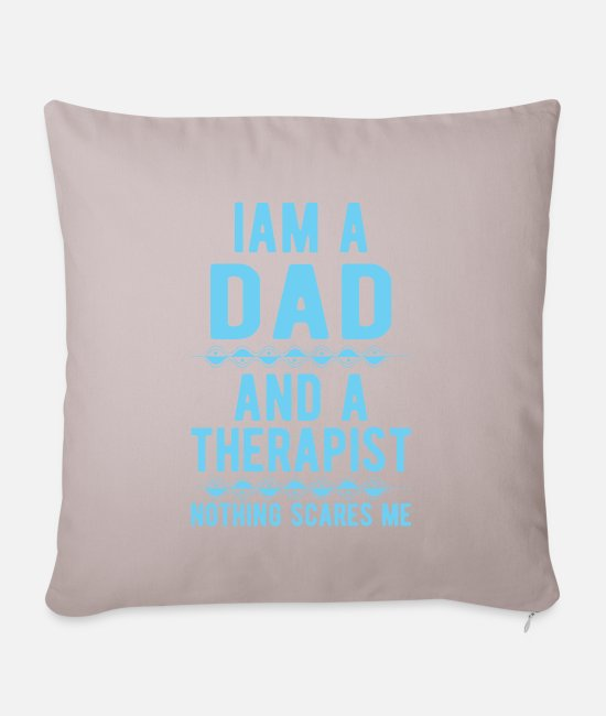 Psychologist Pillow Cases - Dad Therapist: Iam a Dad and a Therapist - Pillowcase 17,3'' x 17,3'' (45 x 45 cm) light taupe