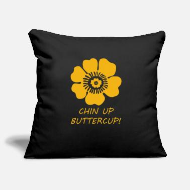 Chin Up Chin up buttercup - Pillowcase 17,3'' x 17,3'' (45 x 45 cm)