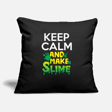 Calm Keep Calm and Make Slime - Slime Glibber - Pillowcase 17,3'' x 17,3'' (45 x 45 cm)
