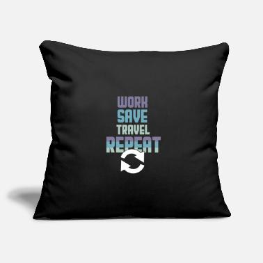 Worker Work Save Travel Repeat - Housse de coussin