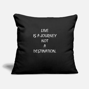 Journey life is a journey life is a journey - Pillowcase 17,3'' x 17,3'' (45 x 45 cm)