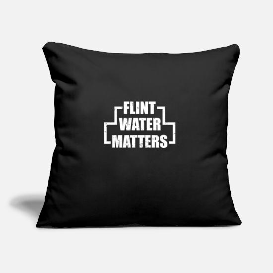Gift Idea Pillow Cases - FLINT WATER MATTERS - Pillowcase 17,3'' x 17,3'' (45 x 45 cm) black