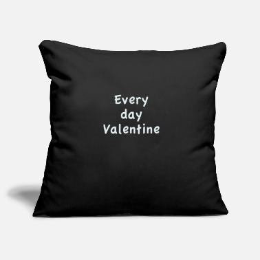 Every day Valentine - Pillowcase 17,3'' x 17,3'' (45 x 45 cm)