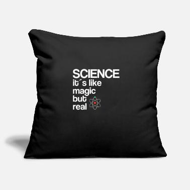 Real # 1 SCIENCE ITS LIKE MAGIC BUT REAL - Pillowcase 17,3'' x 17,3'' (45 x 45 cm)