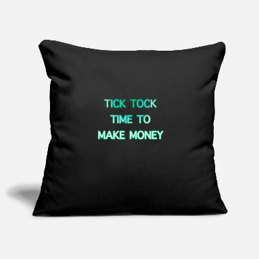 Get Rich Tick Tock Time To Make Money - Pillowcase 17,3'' x 17,3'' (45 x 45 cm)