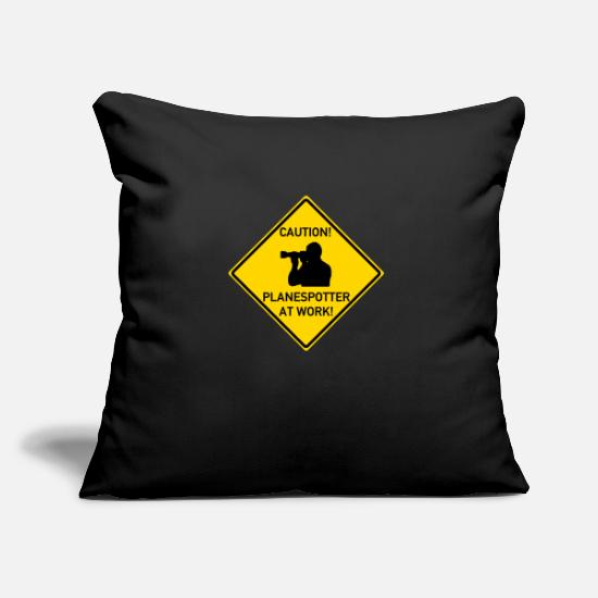 Road Sign Pillow Cases - Planespotter at work! - Pillowcase 17,3'' x 17,3'' (45 x 45 cm) black