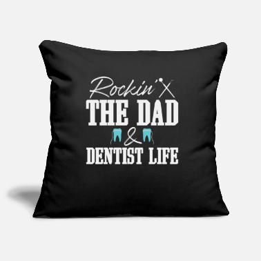 Tooth Dentist dad life | Dentists father dentistry - Pillowcase 17,3'' x 17,3'' (45 x 45 cm)