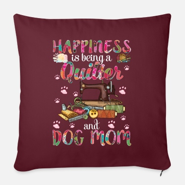 Pregnancy Happiness Is Being A Quilter And Dog Mom Funny - Pillowcase 17,3'' x 17,3'' (45 x 45 cm)