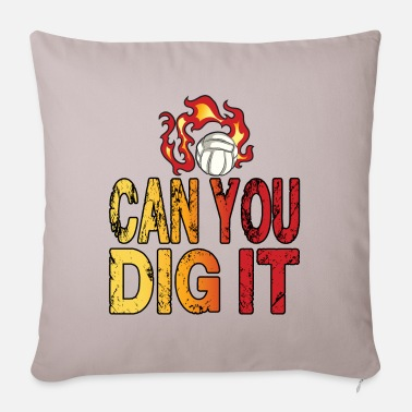 Can You Dig It - Pillowcase 17,3'' x 17,3'' (45 x 45 cm)