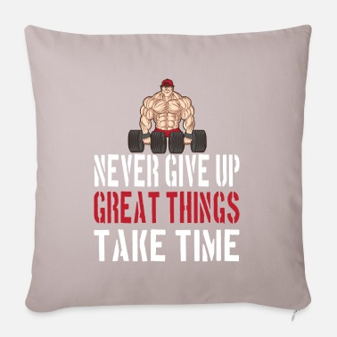 NEVER GIVE UP GREAT THINGS TAKE TIME - Pillowcase 17,3'' x 17,3'' (45 x 45 cm)