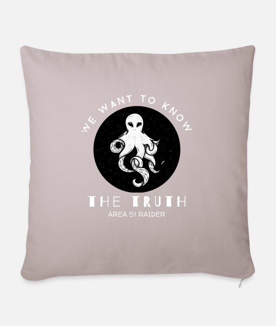 Alien Pillow Cases - We Want to Know the Truth Area 51 Raider - Pillowcase 17,3'' x 17,3'' (45 x 45 cm) light taupe