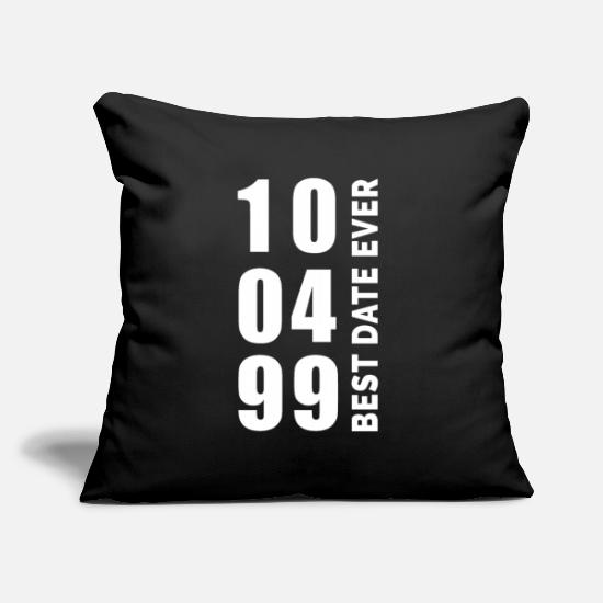Birthday Pillow Cases - Best Date Ever 10.4.1999 - Pillowcase 17,3'' x 17,3'' (45 x 45 cm) black