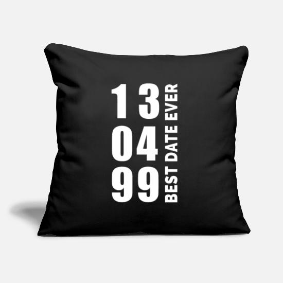 Birthday Pillow Cases - Best date Ever 13.4.1999 - Pillowcase 17,3'' x 17,3'' (45 x 45 cm) black