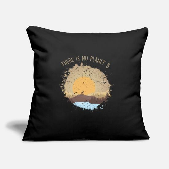 Nature Pillow Cases - There Is No Planet B Environmental Awareness - Pillowcase 17,3'' x 17,3'' (45 x 45 cm) black