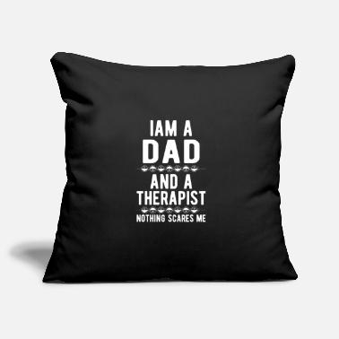 Suicidal Counselor Therapist Dad Therapist: Iam a Dad and a Therapist - Pillowcase 17,3'' x 17,3'' (45 x 45 cm)