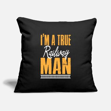 Railway Workers A true railway worker - Pillowcase 17,3'' x 17,3'' (45 x 45 cm)