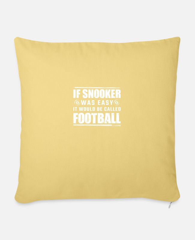 Billards Pillow Cases - Snooker If Snooker Was Easy It Would Be Called - Pillowcase 17,3'' x 17,3'' (45 x 45 cm) washed yellow