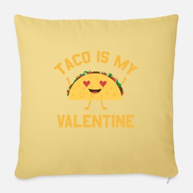 Steal Taco Is My Valentine Funny Valentine's Day Gift - Pillowcase 17,3'' x 17,3'' (45 x 45 cm)