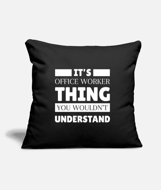 Office Pillow Cases - Office worker Office clerk Office clerk - Pillowcase 17,3'' x 17,3'' (45 x 45 cm) black