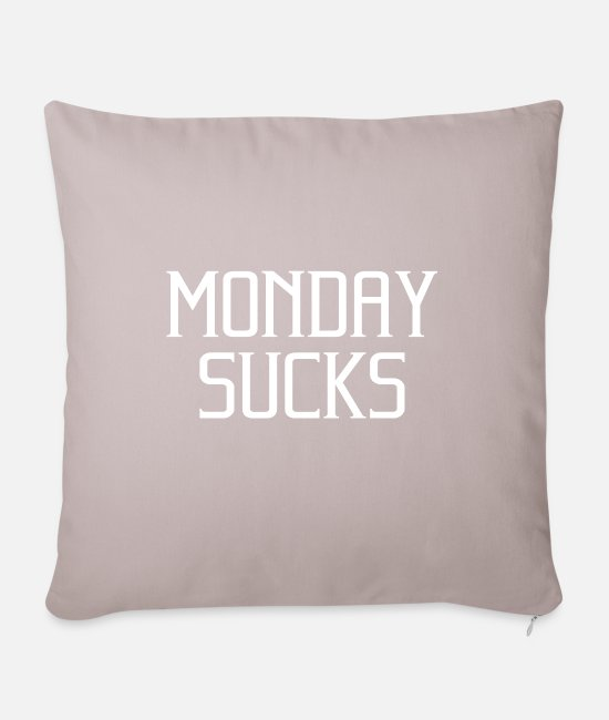 Office Pillow Cases - Office humor office life office | Monday Sucks - Pillowcase 17,3'' x 17,3'' (45 x 45 cm) light taupe