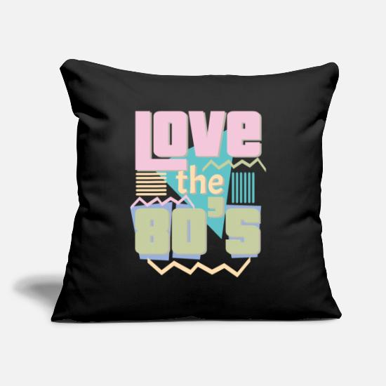 Love Pillow Cases - Love the 80's Eighties Love Eighites 80s Retro - Pillowcase 17,3'' x 17,3'' (45 x 45 cm) black