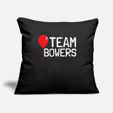 TEAM BOWERS ES Movie It Fan Gift Shirt - Kussenhoes